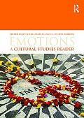 Emotions: A Cultural Studies Reader: A Reader