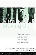 Moving Out, Moving On: Young People's Pathways In and Through Homelessness (Adolescence and ...