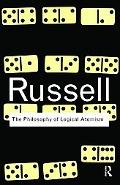 The Philosophy of Logical Atomism (Routledge Classics)