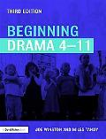 Beginning Drama 4-11 third Edition