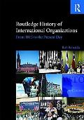 Routledge History of International Organizations: From 1815 to the Present Day