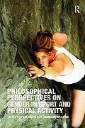 Philosophical Perspectives on Gender in Sports