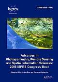 Advances in Photogrammetry, Remote Sensing and Spatial Information Science: 2008 ISPRS Congr...