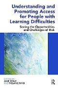 Understanding and Promoting Access for People with Learning Difficulties: Seeing the opportu...
