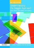 Understanding the Reggio Approach: Early Years Education in Practice