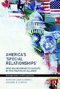 America's Special Relationships: Allies and Clients