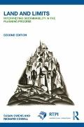 Land and Limits: Interpreting Sustainability in the Planning Process (RTPI Library Series)