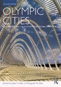 Olympic Cities: City Agendas, Planning, and the Worlds Games, 1896 to 2016 (Planning, Histor...