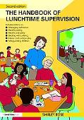 A Handbook for Lunchtime Supervision: Practical Guide for Primary Schools