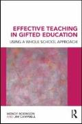 Effective Teaching in Gifted Education: Using a Whole School Approach