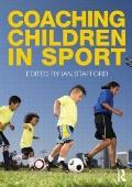 Coaching Children in Sport: An Introduction