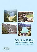 Dams in Japan: Past, Present and Future