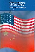 US-China Relations in the 21st Century: Power Transition and Peace
