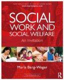 Social Work and Social Welfare: An Invitation (New Directions in Social Work)