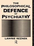 Philosophical Defence of Psychiatry