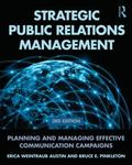 Strategic Public Relations Management : Planning and Managing Effective Communication Programs