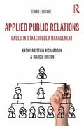 Applied Public Relations: Cases in Stakeholder Management (Routledge Communication Series)