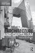 Architecture and Capitalism : 1845 to the Present