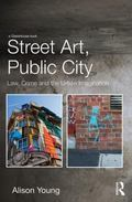 Crime and the Urban Imagination : Law, Space and the Art of the Streets