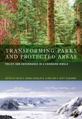 Transforming Parks and Protected Areas : Policy and Governance in a Changing World