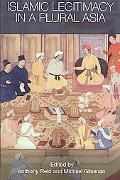 Islamic Legitimacy In A Plural Asia