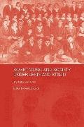 Soviet Music and Society under Lenin and Stalin: The Baton and Sickle