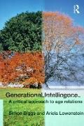 Generational Intelligence: Age, Identity and the Future of Gerontology