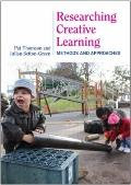 Researching Creative Learning: Methods and approaches