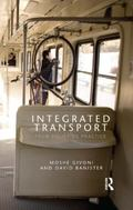 Integrated Transport: From Policy to Practice