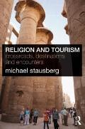 Religion and Tourism : Crossroads, Destinations and Encounters