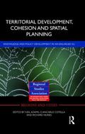 Territorial Development, Cohesion and Spatial Planning: Building on EU Enlargement (Regions ...