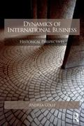 Dynamics of International Business : Comparative Perpsectives about Firms, Markets and Count...