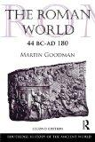 The Roman World 44 BC-AD 180 (The Routledge History of the Ancient World)