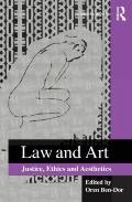 Law and Art: Ethics, Aesthetics, Justice