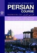 The Routledge Introductory Persian Course: Farsi Shirin Ast