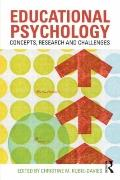 Educational Psychology : Concepts Research and Challenges