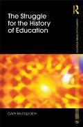 Struggle for the History of Education