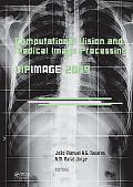 Computational Vision and Medical Image Processing: VipIMAGE 2009