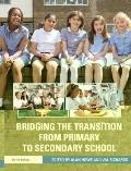 Mind the Gap : Bridging the Transition from Primary to Secondary School