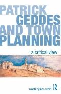 Patrick Geddes and Town Planning