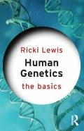 Human Genetics : The Basics