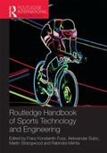 Routledge Handbook of Sports Technology and Engineering (Routledge International Handbooks)
