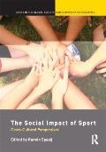 Social Impact of Sport : Cross-Cultural Perspectives