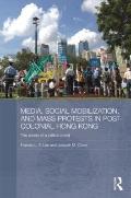 Media Social Mobilisation and Mass Protests in Hong Kong