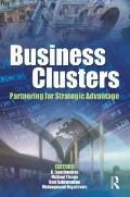Business Clusters : Partnering for Strategic Advantage