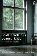 Conflict and Crisis Communication : Principles and Practice