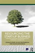 Resourcing the Start-Up Business : Creating Dynamic Entrepreneurial Learning Capabilities