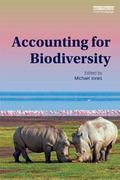 Accounting for Biodiversity (Routledge Explorations in Environmental Studies)