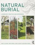 Natural Burial : Landscape, Practice and Experience