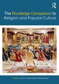 Routledge Companion to Religion and Popular Culture